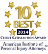 10 Best 2014 | Client Satisfaction Award | American Institute of Personal Injury Attorneys